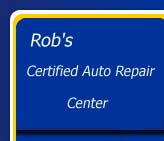 Rob's Auto Repair Center